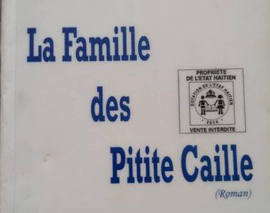 Proposition de lecture du BTT : La Famille des Pitite-Caille de Justin Lhérisson
